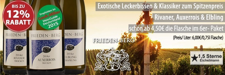 Exotische Leckerbissen & Klassiker zum Spitzenpreis / Rivaner, Auxerrois & Elbling / schon ab 4,50€ die Flasche im 6er-Paket