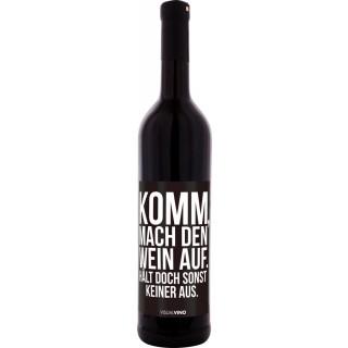 """""""Hält doch sonst keiner aus"""" Rotwein Trocken - Visual Vino"""