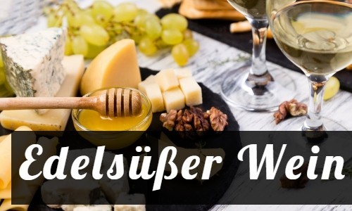 Vorschau edelsüßer Wein