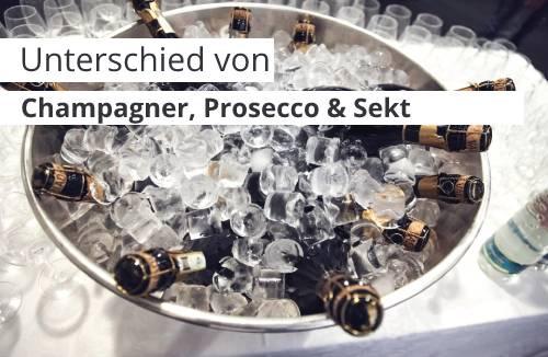 Unterschied von Champagner, Prosecco und Sekt
